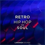 Laniakea Sounds Retro Hip Hop And Soul WAV-DISCOVER
