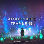 Laniakea Sounds Atmospheric Trap And RnB WAV-DISCOVER