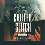 Loopmasters Chilled Glitch MULTiFORMAT