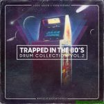 Julez Jadon Trapped In The 80s The Drum Collection Vol.2 WAV-SYNTHiC4TE