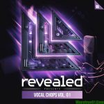 Revealed Recordings Vocal Chops Vol.1 WAV
