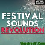 EDM Sound Productions Festival Sounds Revolution WAV MiDi-DISCOVER