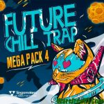 Singomakers Future Chill Trap Mega Pack Vol.4 MULTiFORMAT