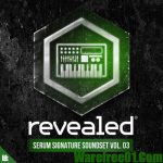 Revealed Recordings Serum Signature Soundset Vol.3